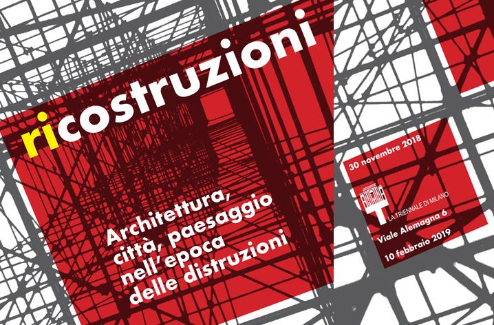 Ricostruzioni Architettura, città e paesaggio nell'epoca delle distruzioni